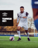 Umbro Football Kits & Teamwear 2021 Catalogue Brochure